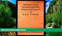 Big Deals  Effective Knowledge Management for Law Firms  Full Ebooks Most Wanted