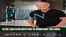 [PDF] The Life Plan Diet: How Losing Belly Fat is the Key to Gaining a Stronger, Sexier, Healthier