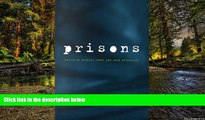 Must Have  Crime and Justice, Volume 26: Prisons (Crime and Justice: A Review of Research)  READ