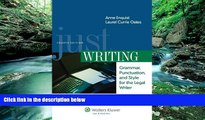 Books to Read  Just Writing, Grammar, Punctuation, and Style for the Legal Writer, Fourth Edition