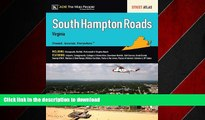 READ THE NEW BOOK South Hampton Roads VA Atlas (South Hampton Roads, Virginia Street Map Book)
