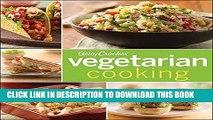 [New] Ebook Betty Crocker Vegetarian Cooking (Betty Crocker Cooking) Free Online