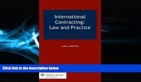Big Deals  International Contracting. Law and Practice, Third Edition  Best Seller Books Best Seller