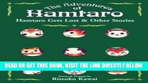 [PDF] FREE Hamtaro Gets Lost and Other Stories (The Adventures of Hamtaro, Vol. 2) [Read] Online