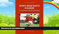 Big Deals  Sports Image Rights in Europe (ASSER International Sports Law Series)  Best Seller