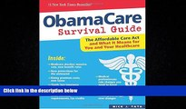 Books to Read  ObamaCare Survival Guide: The Affordable Care Act and What It Means for You and