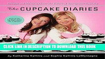 [New] Ebook The Cupcake Diaries: Recipes and Memories from the Sisters of Georgetown Cupcake Free