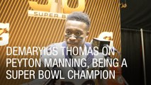 Demaryius Thomas on Peyton Manning, Being a Super Bowl Champion