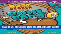 [EBOOK] DOWNLOAD Buzz Beaker and the Cool Caps (Buzz Beaker Books) GET NOW