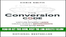 [Free Read] The Conversion Code: Capture Internet Leads, Create Quality Appointments, Close More