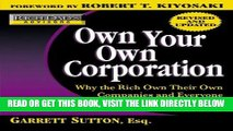 [Free Read] Rich Dad s Advisors: Own Your Own Corporation: Why the Rich Own Their Own Companies