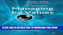 [Free Read] Managing by Values: A Corporate Guide to Living, Being Alive, and Making a Living in