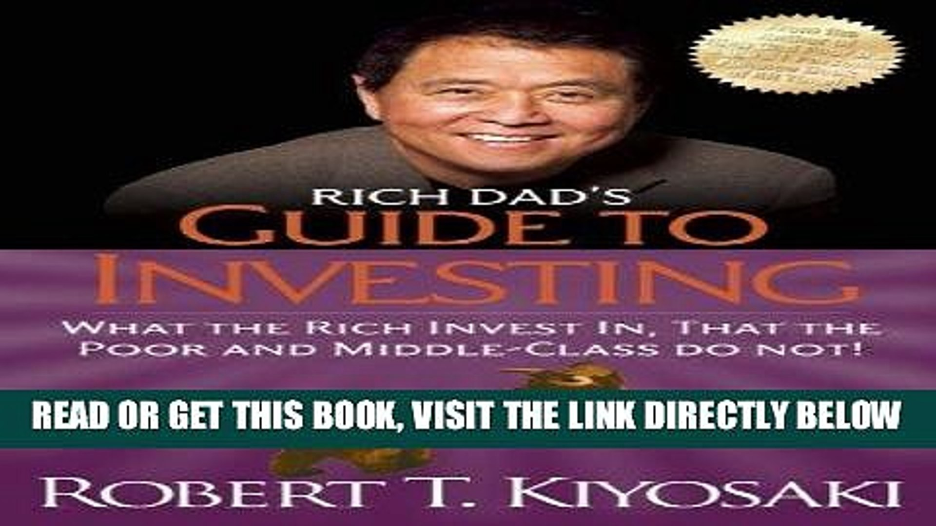 [Free Read] Rich Dad s Guide to Investing: What the Rich Invest in, That the Poor and the Middle