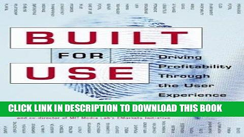Ebook Built for Use: Driving Profitability Through the User Experience Free Read