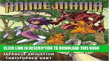 Read Now Anime Mania: How to Draw Characters for Japanese Animation (Manga Mania) PDF Book
