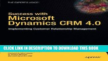 Best Seller Success with Microsoft Dynamics CRM 4.0: Implementing Customer Relationship Management