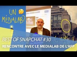 Best-of Snapchat #30 : Rencontre avec le Medialab de l'AFP
