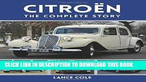 Read Now Citroen: The Complete Story PDF Online