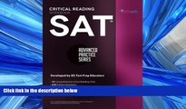 For you SAT Critical Reading Workbook (Advanced Practice Series) (Volume 4)