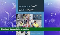 """FAVORITE BOOK  No More """"Us"""" and """"Them"""": Classroom Lessons and Activities to Promote Peer Respect"""