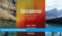 Big Deals  Schizophrenia: Cognitive Theory, Research, and Therapy  Best Seller Books Most Wanted