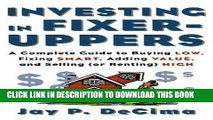 [PDF] Investing in Fixer-Uppers: A Complete Guide to Buying Low, Fixing Smart, Adding Value, and