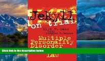 Books to Read  Jekyll on Trial: Multiple Personality Disorder and Criminal Law  Best Seller Books