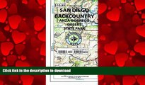 READ THE NEW BOOK Recreation Map of the San Diego Backcountry: Waterproof, synthetic paper (Tom