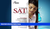 For you Cracking the SAT, 2009 Edition (College Test Preparation)