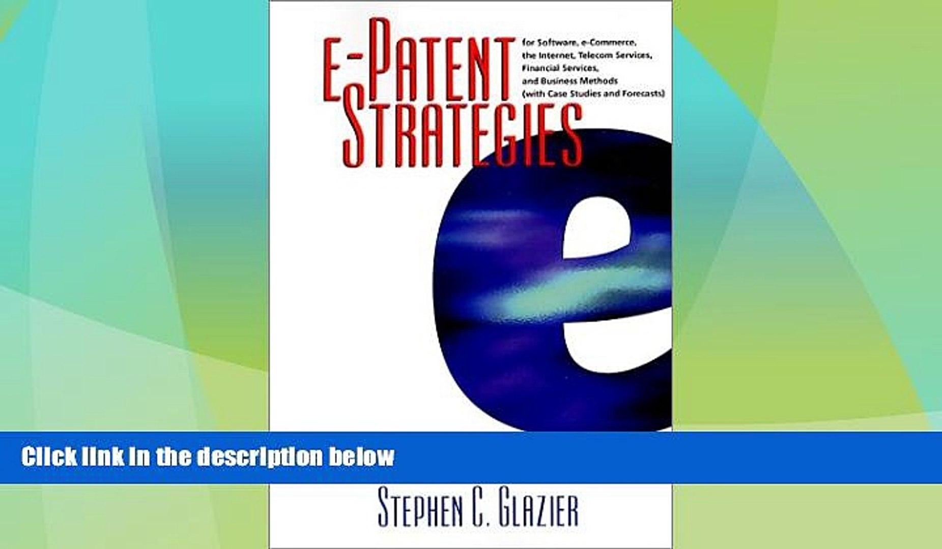 Big Deals  e-Patent Strategies for Software, e-Commerce, the Internet, Telecom Services, Financial