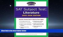 Pdf Online SAT Subject Tests: Literature 2005-2006 (Kaplan SAT Subject Tests: Literature)