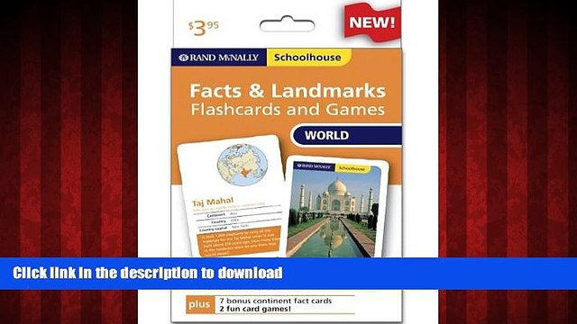 FAVORIT BOOK Rand Mcnally Schoolhouse World Facts   Landmarks Flashcards And Games READ EBOOK