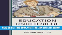 [BOOK] PDF Education Under Siege: Frauds, Fads, Fantasies and Fictions in Educational Reform