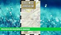 READ THE NEW BOOK Streetwise Jerusalem Map - Laminated City Center Street Map of Jerusalem, Israel