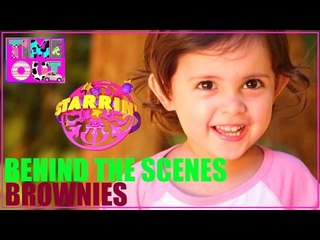 Brownies by Daria - Behind The Scenes | Starrin Time Out with Daria