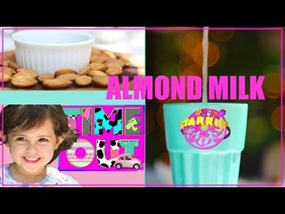 Almond Milk by Daria | Starrin Time Out with Daria