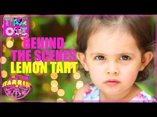Lemon Tart by Daria - Behind The Scenes | Starrin Time Out with Daria