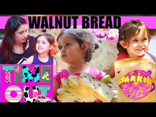 Walnut Bread By Daria | Starrin Time Out with Daria