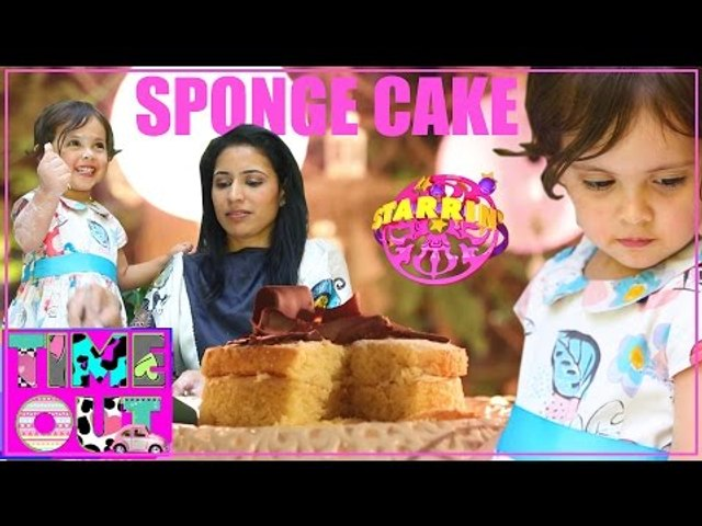 Sponge Cake by Daria | Starrin Time Out with Daria