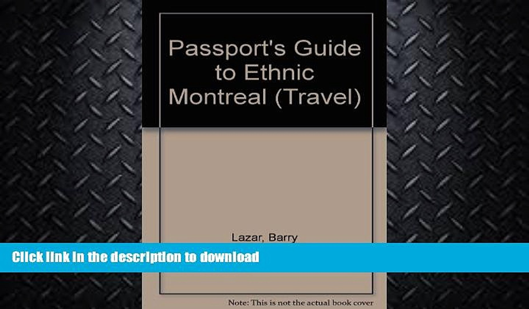 READ  Passport s Guide to Ethnic Montreal: A Complete Guide to the Many Faces   Cultures of