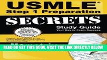 Read Now USMLE Step 1 Preparation Secrets Study Guide: USMLE Exam Review for the United States