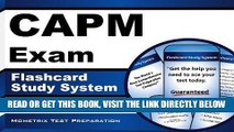 Read Now CAPM Exam Flashcard Study System: CAPM Test Practice Questions   Review for the Certified