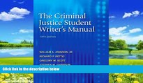 Big Deals  The Criminal Justice Student Writer s Manual (5th Edition)  Full Ebooks Best Seller