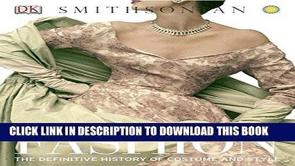 Best Seller Fashion: The Definitive History of Costume and Style Free Download