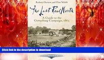 READ THE NEW BOOK The Last Road North: A Guide to the Gettysburg Campaign, 1863 (Emerging Civil