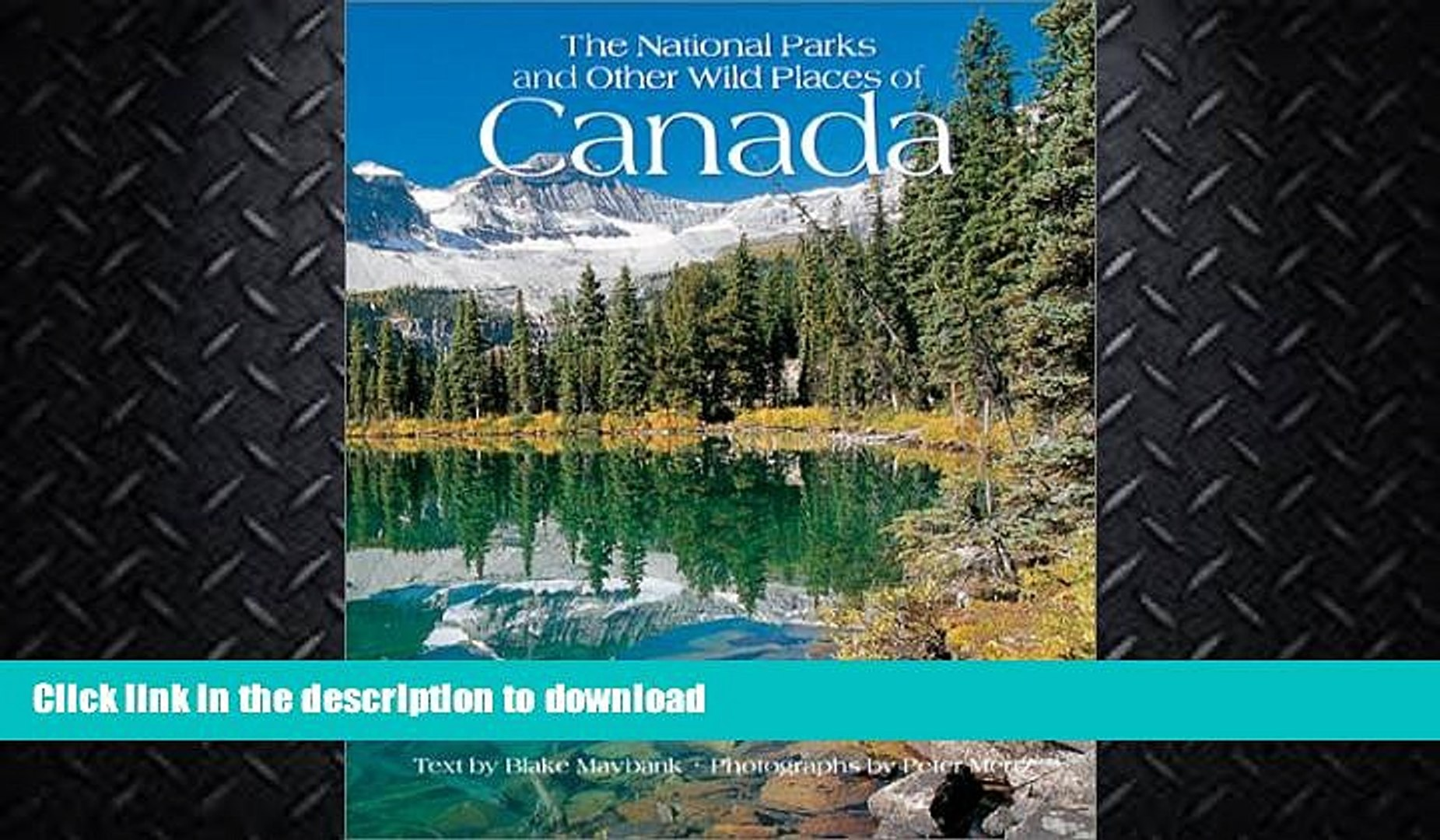FAVORITE BOOK  The National Parks of Canada: And Other Wild Places (National Parks and Other Wild
