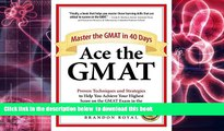 Audiobook  Ace the GMAT: Master the GMAT in 40 Days Brandon Royal Pre Order