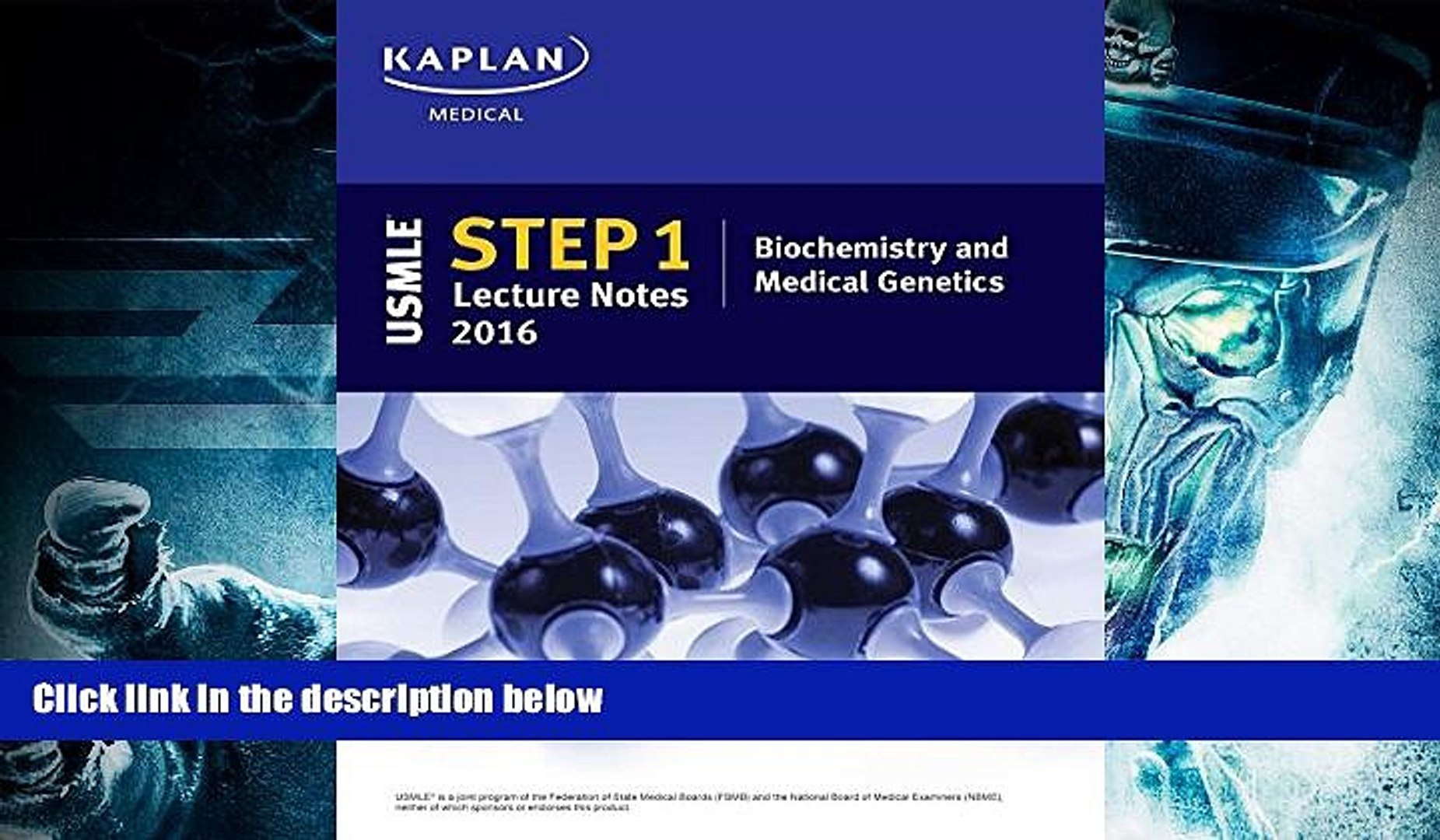 Read Book USMLE Step 1 Lecture Notes 2016: Biochemistry and Medical  Genetics (Kaplan Test Prep)