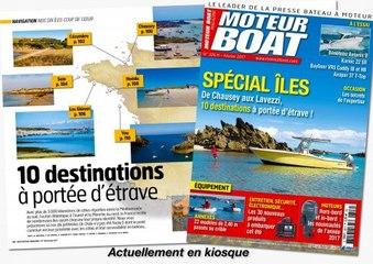 LE SOMMAIRE - MOTEUR BOAT N°326 - FÉVRIER 2017