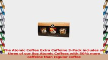 Boca Java  Roasted To Order Coffee Atomic Coffee Whole Bean with Extra Caffeine 3 Count b54ccc20